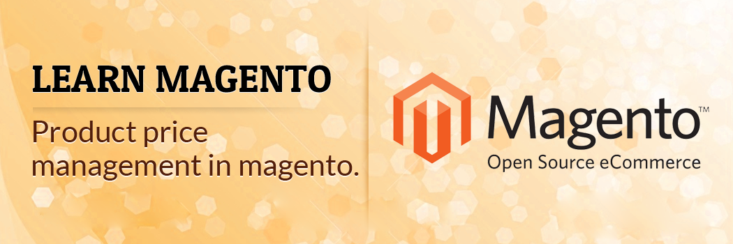 Product price management in Magento
