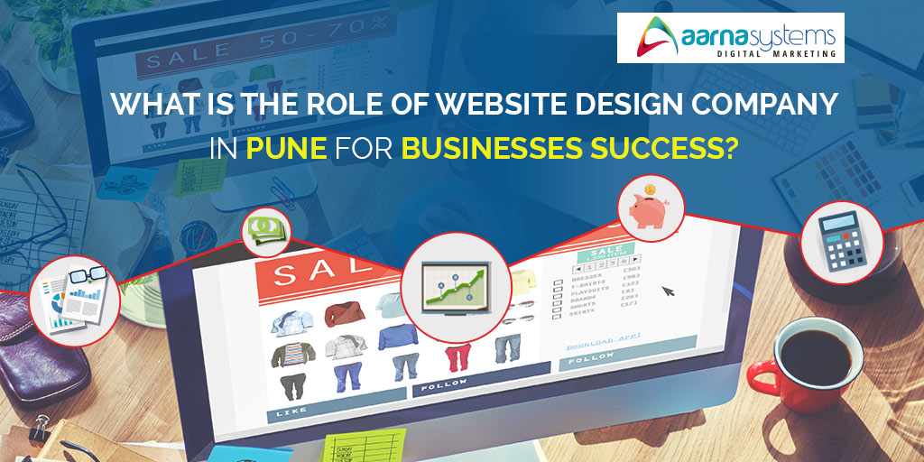 Role of Website Design Company in Pune for Small Business Success