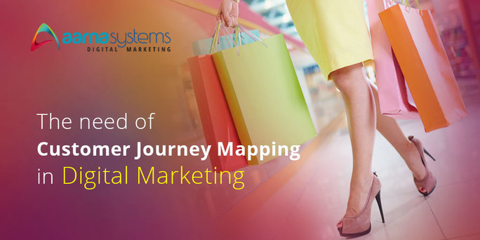 The Need Of Customer Journey Mapping In Digital Marketing