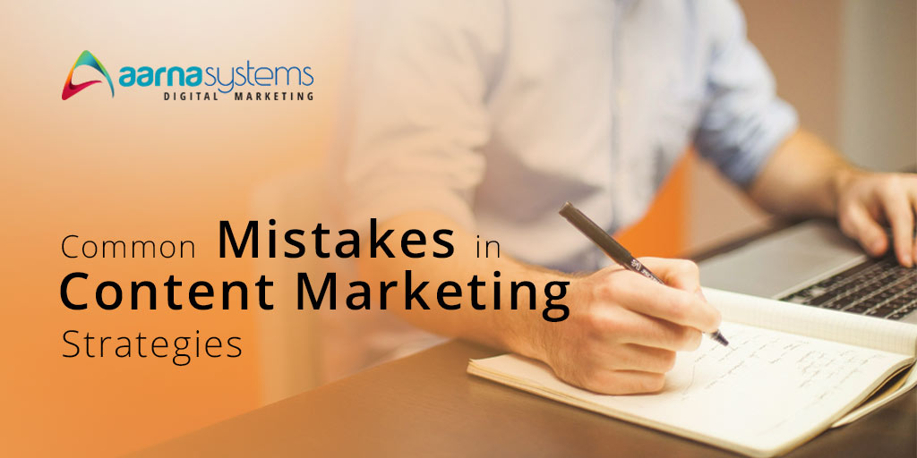 Common mistakes while making your content marketing strategy