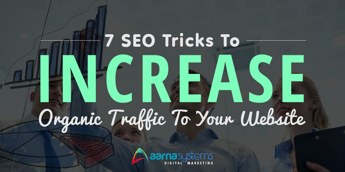 Important SEO Tips to Increase Organic Traffic